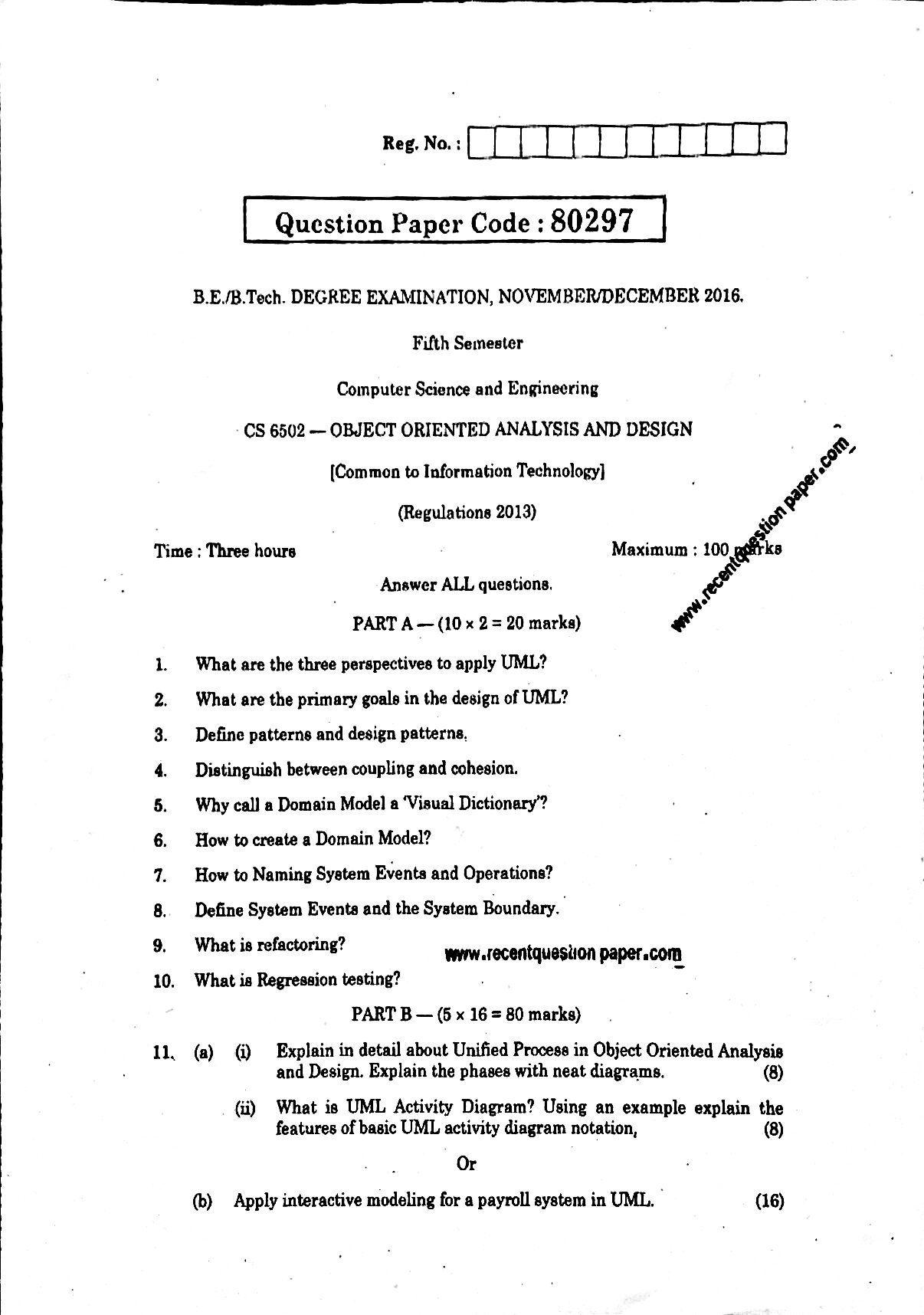 CS6502 Object Oriented Analysis And Design Anna University Question paper Nov/Dec 2016